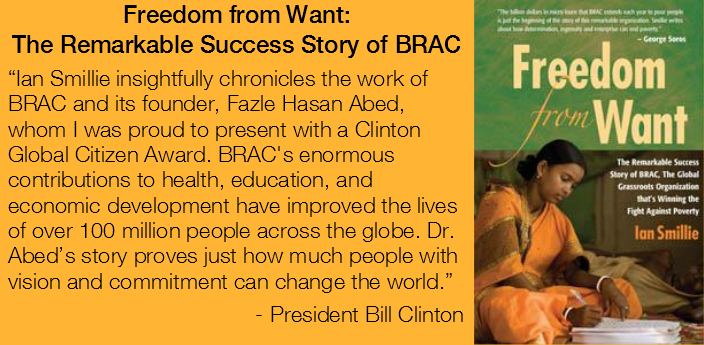 Freedom from Want: The Remarkable Success Story of BRAC - Click to buy the book